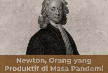 work from home produktif seperti Isaac Newton