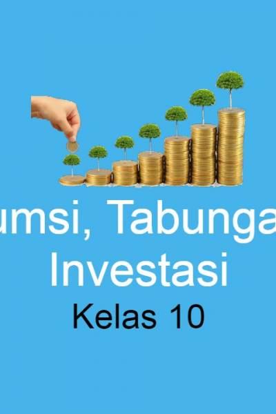 Konsumsi, Tabungan dan Investasi